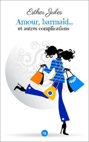 Couverture du roman Bahut, barmaid et complications d'Esther Jules